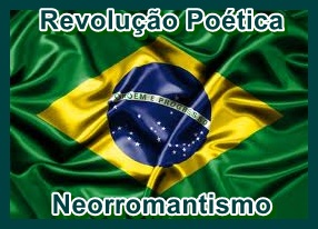 Revolução Poética - Neorromantismo