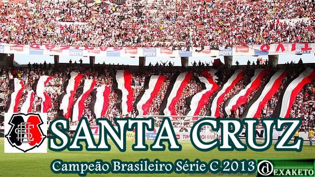 Santa Cruz Campeão Série C 2013