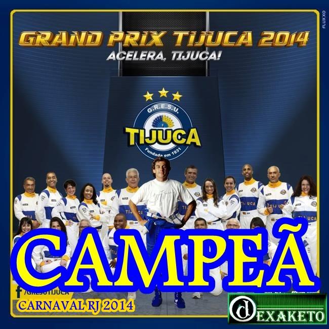 Unidos da Tijuca Campeã Carnaval RJ 2014