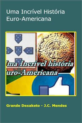 Capa Uma Incrivel Historia Euro-Americana