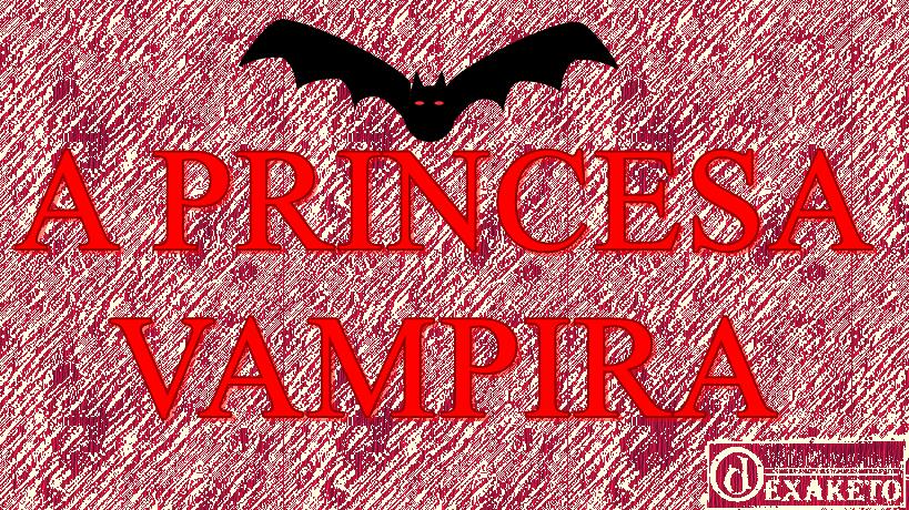 A Princesa Vampira