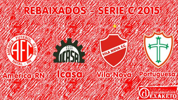 Rebaixados Série C 2015