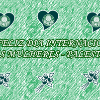 Feliz Dia Internacional das Mulheres Palestrinas - Dexaketo