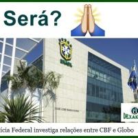 Investigação Globo e CBF