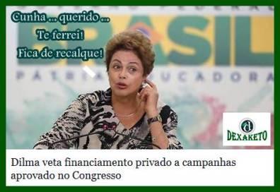 Dilma Veta Financiamento privado em Campanhas - Dexaketo