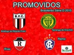 Promovidos - Brasileirão Série D 2015 - Dexaketo
