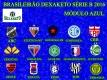 Brasileirão Dexaketo Série B 2016 - Modulo Azul