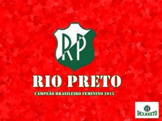 Rio Preto - Campeão Brasileiro Feminino 2015 - Dexaketo