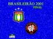 São Caetano X Atlético-PR - Brasileirão 2001 - Final - Dexaketo