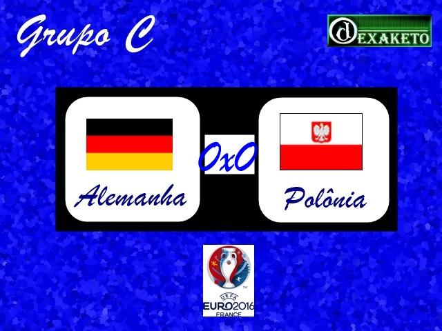 Alemanha X Polonia - UEFA EURO 2016 - Dexaketo