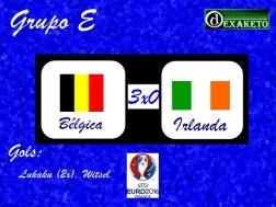 Bélgica X Irlanda - UEFA EURO 2016 - Dexaketo