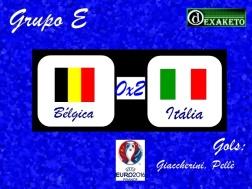 Bélgica X Italia - UEFA EURO 2016 - Dexaketo