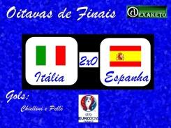 Italia X Espanha - Oitavas - UEFA EURO 2016 - Dexaketo