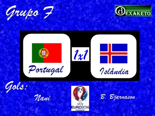 Portugal X Islandia - UEFA EURO 2016 - Dexaketo