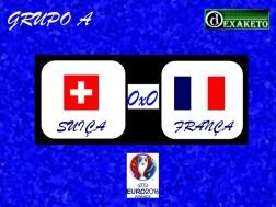 Suiça X França - UEFA EURO 2016 - Dexaketo