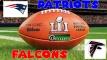 Patriots vs Falcons - Super Bowl LI - Dexaketo