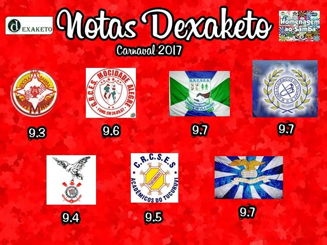 notas-dexaketo-grupo-especial-carnaval-sp-2017-desfile-de-sexta