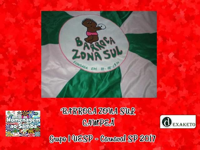 barroca-zona-sul-campea-grupo-1-uesp-carnaval-sp-2017