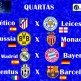 Quartas - UEFA Champions League 2016-17 - Dexaketo