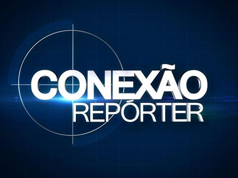 Conexão Reporter