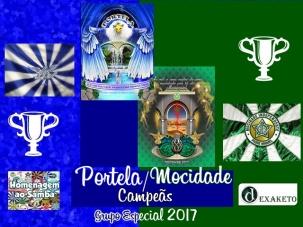 Portela e Mocidade - Campeãs Carnaval 2017 - Dexaketo