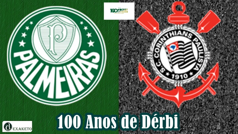 100 anos - Palmeiras X Corinthians - Dexaketo