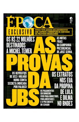 As Provas da JBS - Revista Epoca - Julho 2017