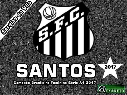 Santos - Campeão Brasileiro Feminino 2017 - Dexaketo