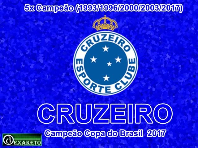 Cruzeiro Campeão Copa do Brasil 2017 - Dexaketo