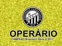 Operario - Campeão Brasileiro Série D 2017 - Dexaketo