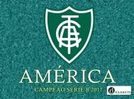 America Campeão Série B 2017 - Dexaketo