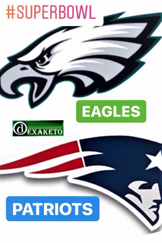 Eagles vs Patriots - Super Bowl LII - Dexaketo