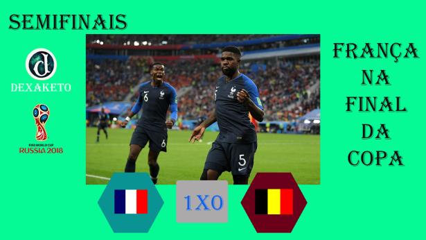 França vence Belgica - FIFA World Cup Russia 2018 - Dexaketo