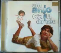 Um Anjo Caiu do Ceu - CD Nacional