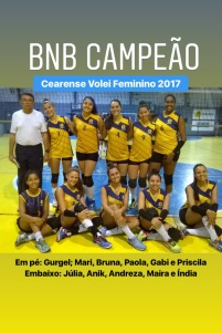 BNB - Campeão Cearense - Volei Feminino 2017 - Dexaketo