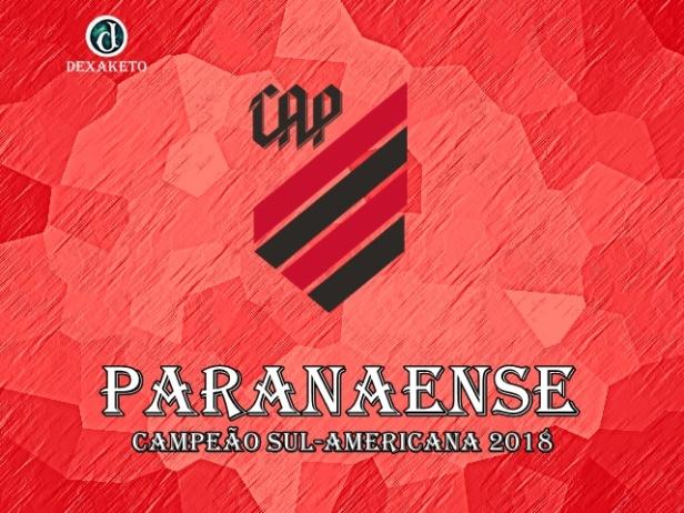 Paranaense - Campeão Sul-Americana 2018 - Dexaketo