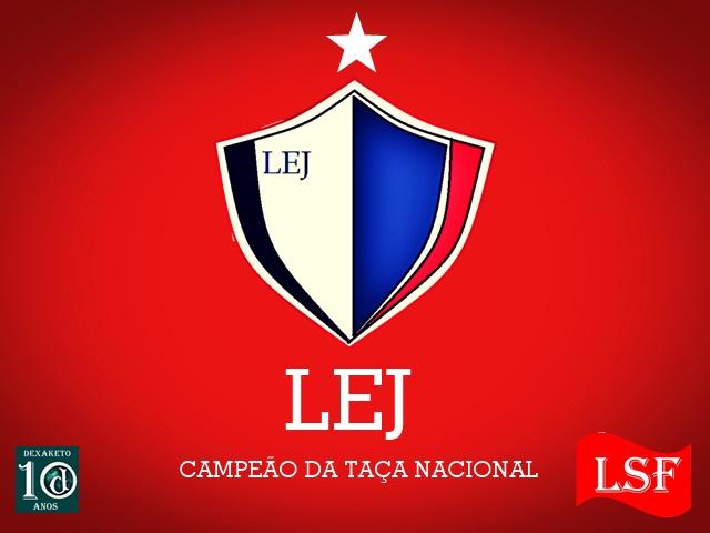 LEJ - Campeão - Taça Nacional - LSF - DEXAKETO